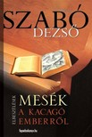 SZABÓ DEZSŐ - Mesék a kacagó emberről [eKönyv: epub, mobi]