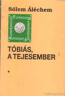 SÓLEM ALÉCHEM - Tóbiás, a tejesember [antikvár]