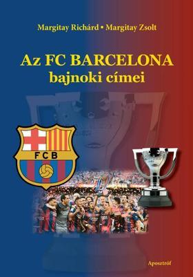 Margitay Richárd - Margitay Zsolt - Az FC Barcelona bajnoki címei