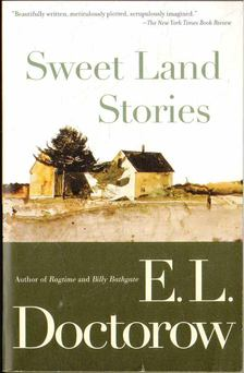 E. L. Doctorow - Sweet Land Stories [antikvár]