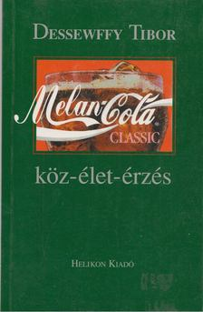 Dessewffy Tibor - Melan-cola [antikvár]