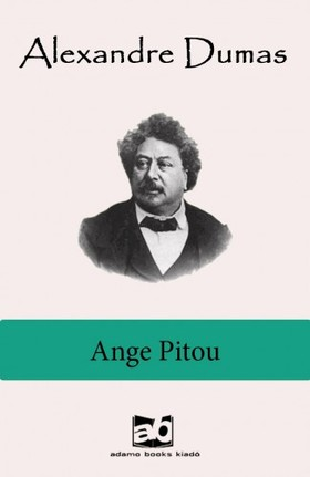 Alexandre DUMAS - Ange Pitou [eKönyv: epub, mobi]
