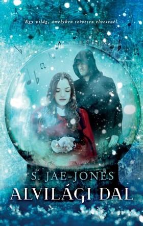 S. Jae-Jones - Alvilági dal [eKönyv: epub, mobi]