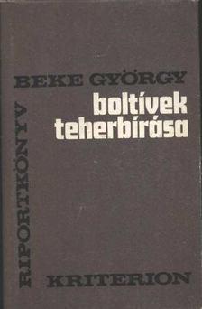 Beke György - Boltívek teherbírása [antikvár]