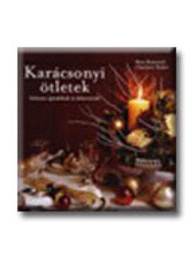 HAMMICK, ROSE - PACKER, CHARLO - Karácsonyi ötletek - Stílusos ajándékok és dekorációk