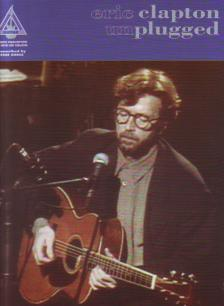 Eric Clapton - ERIC CLAPTON UNPLUGGED GUITAR RECORDED VERSIONS WITH NOTES AND TABLATURE
