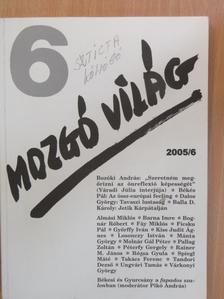 Almási Miklós - Mozgó Világ 2005. június [antikvár]