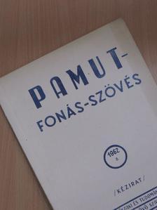 Bencze János - Pamut-Fonás-Szövés 1962/8. [antikvár]