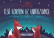 Farkas Róbert - Első könyvem az univerzumról - Hogyan születnek a csillagok?