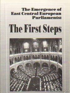 Ágh Attila - The Emergence of East Central European Parliaments: The First Steps [antikvár]
