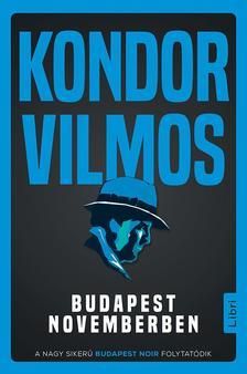Kondor Vilmos - Budapest novemberben