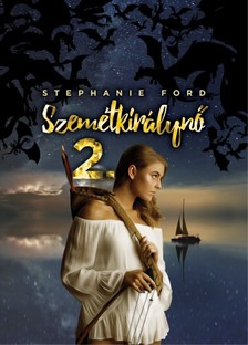 Stephanie Ford - Szemétkirálynő 2. [eKönyv: pdf, epub, mobi]