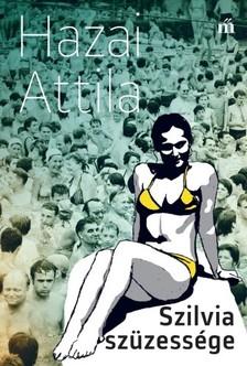 Hazai Attila - Szilvia szüzessége [eKönyv: epub, mobi]