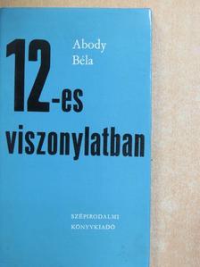 Abody Béla - 12-es viszonylatban [antikvár]