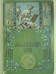 Ábrányi Emil - A Budapesti Ujságirók Egyesülete Almanachja 1906 [antikvár]