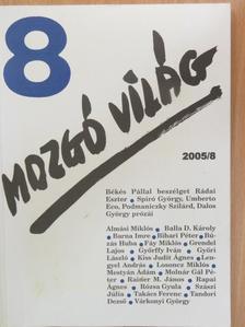 Almási Miklós - Mozgó Világ 2005. augusztus [antikvár]