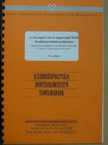 Arday Lajos - Az Európai Unió és tagországai belső kisebbségvédelmi gyakorlata [antikvár]