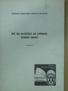 Szilágyi Imre - Nyílt láng használatával járó tevékenység tűzvédelmi ismeretei [antikvár]