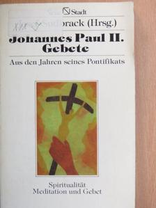 II. János Pál pápa - Johannes Paul II. Gebete [antikvár]