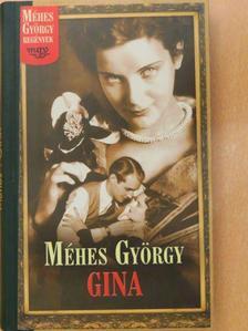 Méhes György - Gina [antikvár]