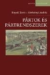 Enyedi Zsolt - Körösényi András - PÁRTOK ÉS PÁRTRENDSZEREK