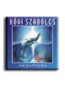 Kövi Szabolcs - MEGAPTERA - A BÁLNA ÉNEKE  CD