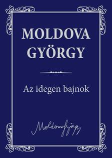 MOLDOVA GYŐRGY - Az idegen bajnok