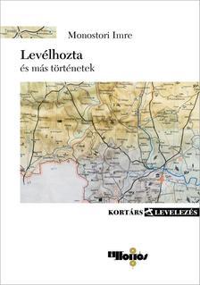 Monostori Imre - Levélhozta