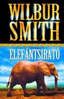 WILBUR SMITH - ELEFÁNTSIRATÓ