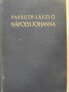 Passuth László - Nápolyi Johanna [antikvár]