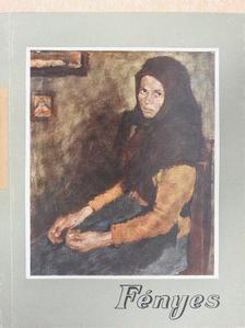 Oelmacher Anna - Fényes [antikvár]