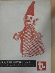 Báron László - Rajz és kézimunka [antikvár]