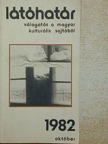 Aczél György - Látóhatár 1982. október [antikvár]