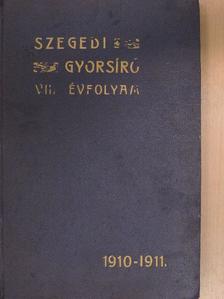 Bihari Mihály - Szegedi Gyorsíró 1910. szeptember-1911. június [antikvár]