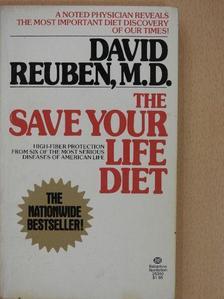 David Reuben, M. D. - The Save Your Life Diet [antikvár]