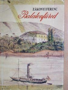 Zákonyi Ferenc - Balatonfüred [antikvár]