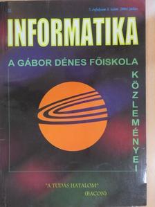 Ágoston György - Informatika 2004. július [antikvár]