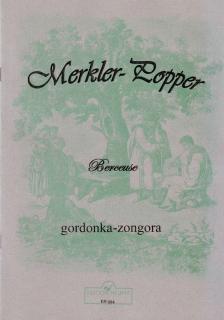 MERKLER - POPPER - BERCEUSE GORDONKÁRA ÉS ZONGORÁRA (POPPER DÁVID), REPRINT KIADÁS