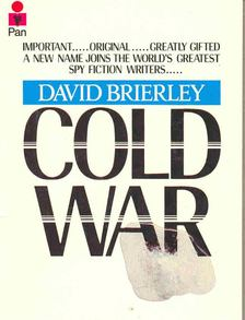 BRIERLEY, DAVID - Cold War [antikvár]