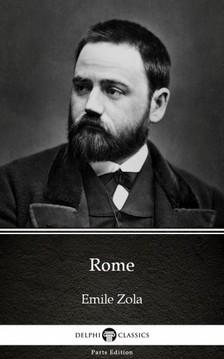 ÉMILE ZOLA - Rome by Emile Zola (Illustrated) [eKönyv: epub, mobi]
