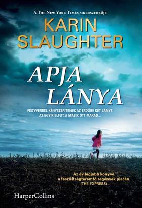 Karin Slaughter - Apja lánya