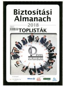 BIZTOSÍTÁSI ALMANACH 2018 - TOPLISTÁK