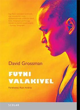 David Grossman - Futni valakivel