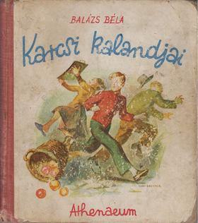 Balázs Béla - Karcsi kalandjai [antikvár]