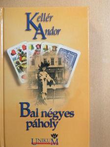 Kellér Andor - Bal négyes páholy [antikvár]