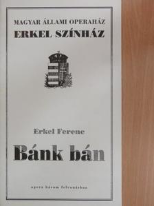 Arany János - Erkel Ferenc: Bánk bán [antikvár]