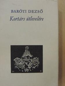 Baróti Dezső - Kortárs útlevelére [antikvár]