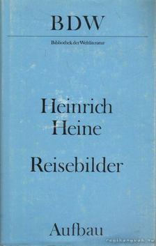 Heine, Heinrich - Reisebilder [antikvár]