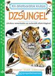 Bogos Katalin, Németh Csongor - Dzsungel - Játékos ismerkedés az esőerdők állatvilágával