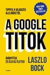 Laszlo Bock - A Google-titok [eKönyv: epub, mobi]
